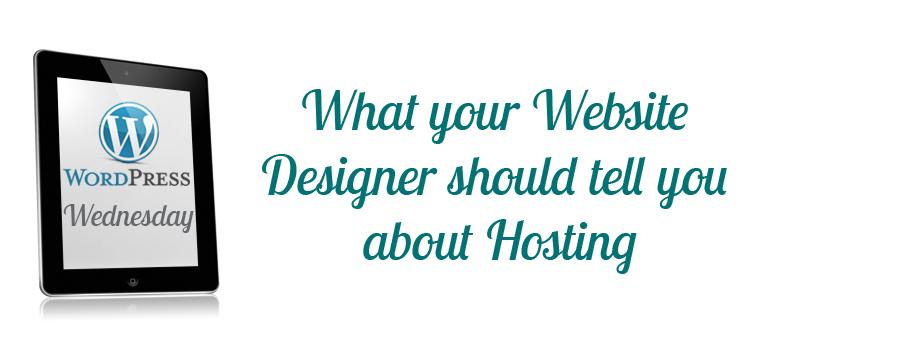 Whatyourwebsitedesignershouldbetellingyouabouthosting