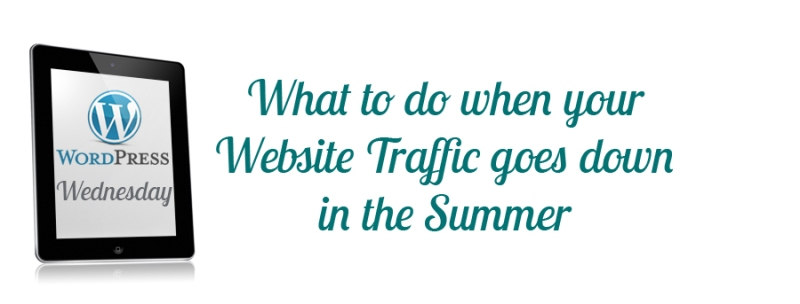 What to do when your website traffic goes down in the summer