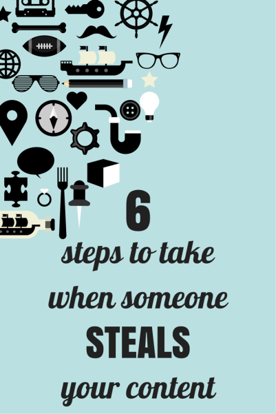 6 Steps to take when someone steals your content