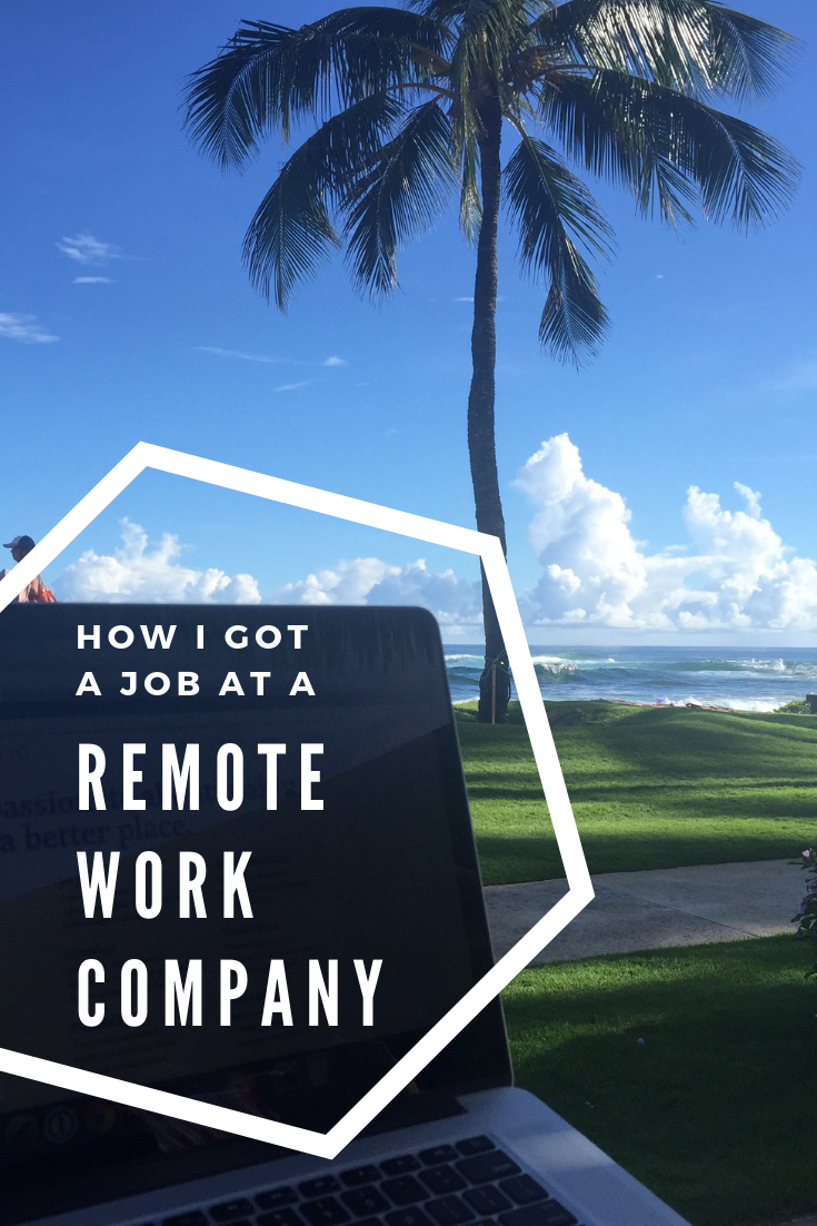 how i got a job at a remote work company